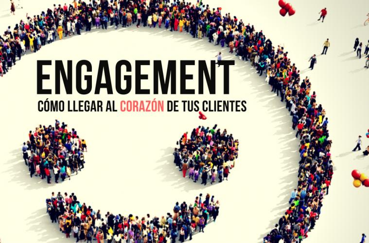 Qué es el engagement: claves para llegar al corazón de tus clientes