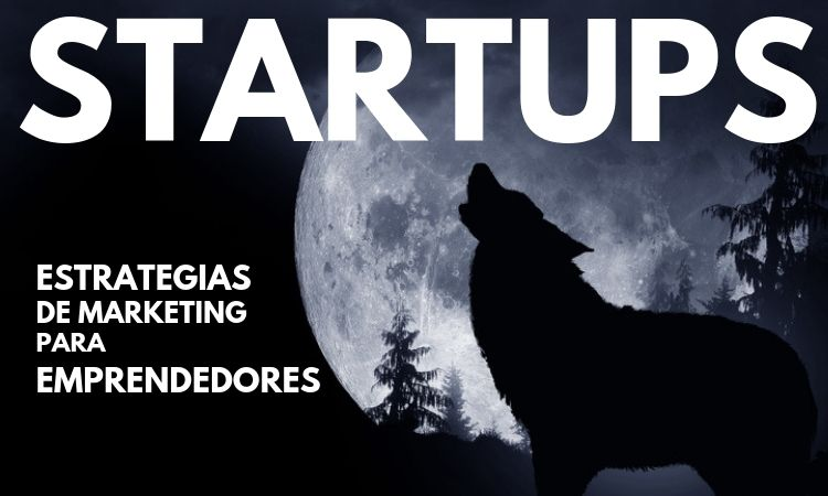 Guía de estrategias de marketing para startups
