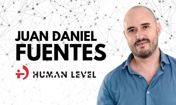 """Juan Daniel Fuentes (Human Level): """"El éxito de la publicidad cada vez está más enfocado en acertar con el target"""""""